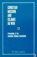 9780860371106: Christian Mission and Islamic Da'wah: Proceedings of the Chambésy Dialogue Consultation