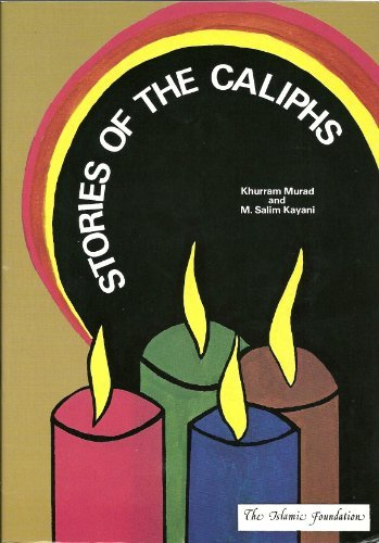 9780860371168: Stories of the Caliphs (Muslim Children's Library)