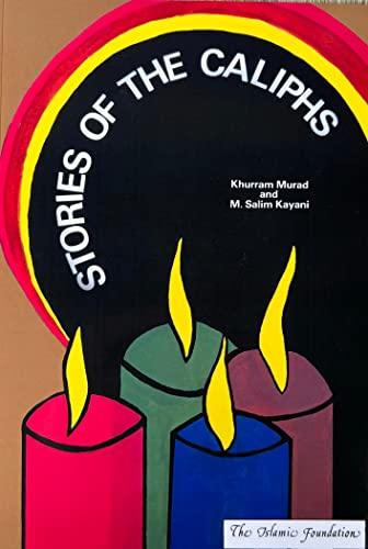 Stories of the Caliphs (Muslim children's library): Khurram Murad