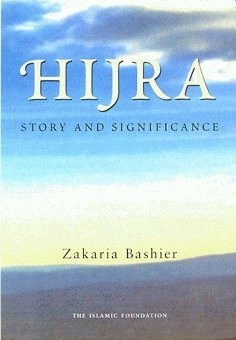 9780860371243: Hijra: Story and Significance