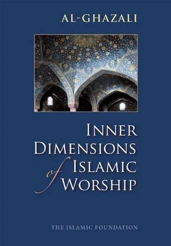 9780860371250: Inner Dimensions of Islamic Worship