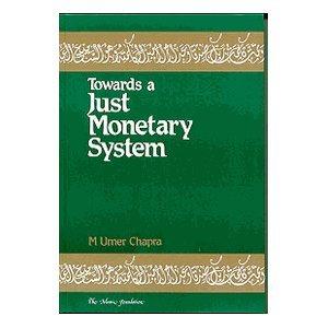 9780860371472: Towards A Just Monetary System (Islamic Economics)