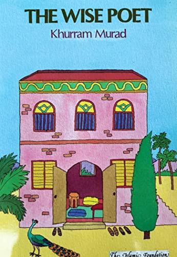 9780860371502: The Wise Poet: Story of Al-Tufayl Bin'amir (Muslim Children's Library)