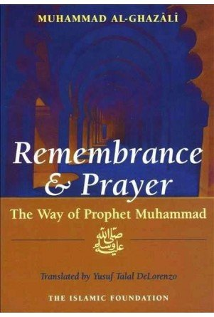 9780860371717: Remembrance and Prayer: Way of the Prophet Muhammad
