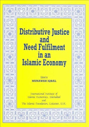 9780860371908: Distributive Justice and Need Fulfilment in an Islamic Economy (Islamic Economics Series)