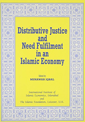 9780860371915: Distributive Justice and Need Fulfilment in an Islamic Economy (Islamic Economics Series)