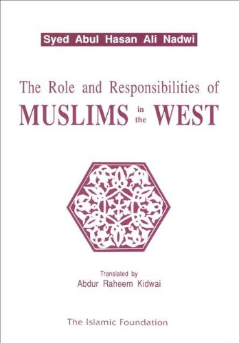 9780860372325: Role and Responsibilities of Muslims in the West