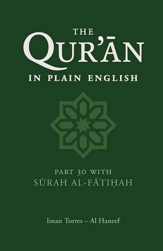 9780860372332: The Qur'an in Plain English: Part 30 With Surah Al-Fatihah: A Simple Translation for Children and Young People: Surahs 78-114 and Surah Al-Fatihah Pt.30
