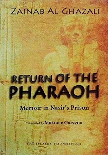 9780860372400: Return of the Pharaoh: Memoir in Nasir's Prison