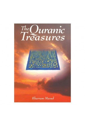 The Quranic Treasures (9780860372745) by Khurram Murad