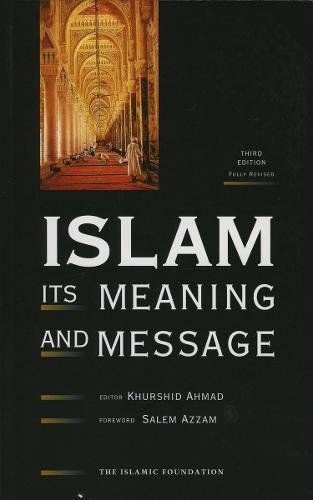 9780860372875: Islam: Its Meaning and Message