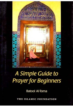 9780860372974: A Simple Guide to Prayer for beginners