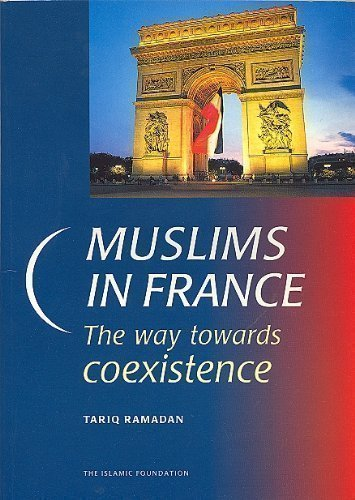 9780860372998: Muslims in France: The Way Towards Coexistence