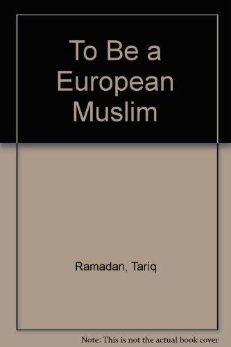 9780860373155: To Be a European Muslim
