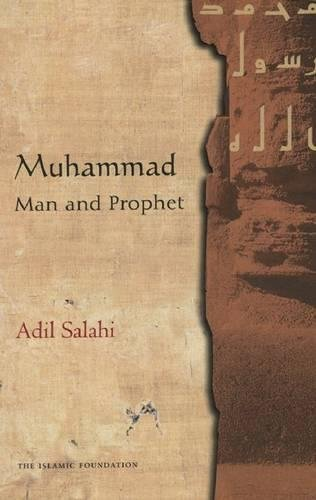 9780860373223: Muhammad: Man and Prophet: A Complete Study of the Life of the Prophet of Islam