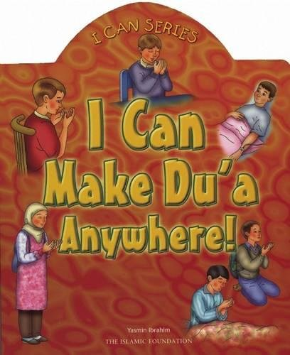 9780860373247: I Can Make Du'a Anywhere! (I Can (Islamic Foundation))