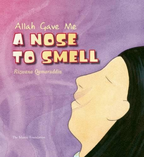 9780860373339: Allah Gave Me a Nose to Smell (Allah the Maker)