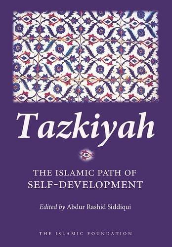 9780860373490: Tazkiyah: The Islamic Path of Self-Development