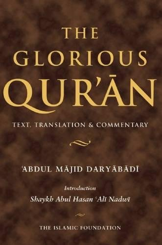 9780860373605: The Glorious Qur'an: Text, Translation & Commentary (Koran)