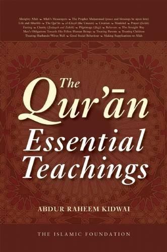 9780860374107: The Qur'an: Essential Teachings