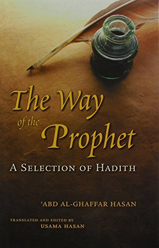 9780860374336: The Way of the Prophet: A Selection of Hadith