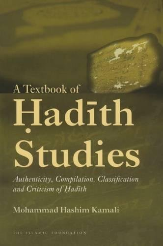 9780860374503: A Textbook of Hadith Studies: Authenticity, Compilation, Classification and Criticism of Hadith
