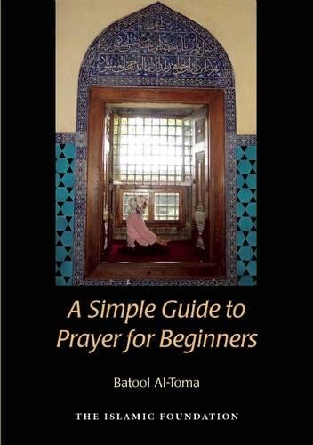 9780860374862: A Simple Guide to Prayer for Beginners: For New Muslims