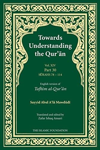 9780860374985: Towards Understanding the Quran: Juz Amma Pt. 30