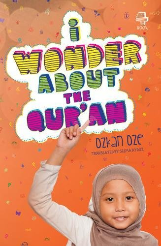9780860375135: I Wonder About the Qur'an (I Wonder About Islam)
