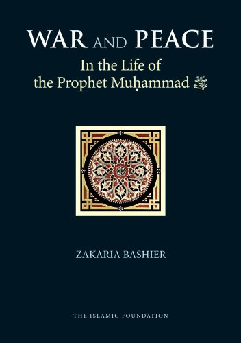 9780860375203: War and Peace in the Life of the Prophet Muhammad