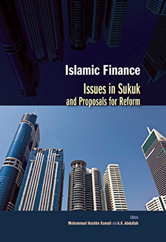 Islamic Finance: Issues in Sukuk and Proposals: Edited by Mohammad
