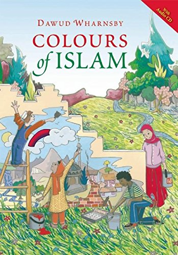 9780860375913: Colours of Islam (with Audio CD)