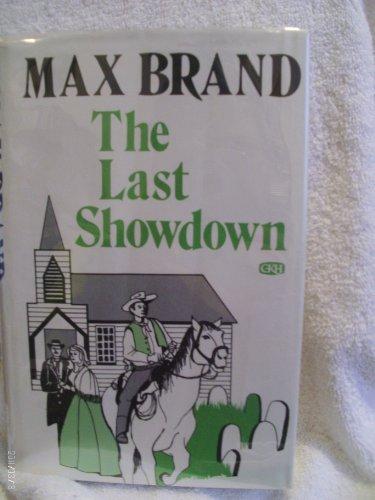 9780860430094: Last Showdown