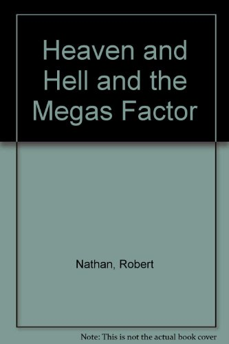 9780860430162: Heaven and Hell and the Megas Factor