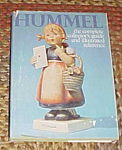 Hummel: The Complete Collector's Guide and Illustrated: Robert L. Miller,