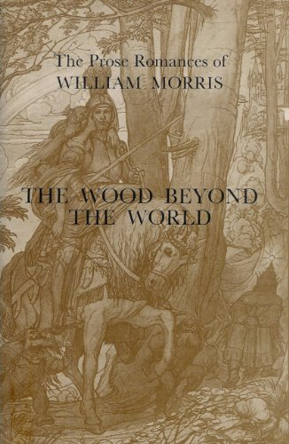 9780860432807: The Wood Beyond the World ([The prose romances of William Morris])