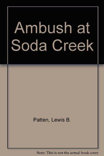 9780860433149: Ambush at Soda Creek