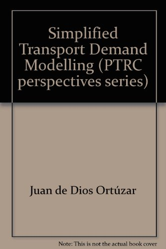 9780860502401: Simplified Transport Demand Modelling (PTRC perspectives series)