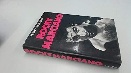 Rocky Marciano: Skehan, Everett M.