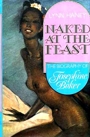 9780860511403: Naked At the Feast: The Biography of Josephine Baker