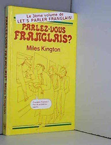 9780860511502: Parlez-vous Franglais? - Le 3eme volume de Let's Parler Franglais!