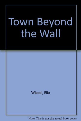 9780860512035: The Town Beyond the Wall