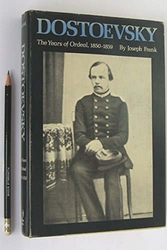 9780860512424: Dostoevsky: The Years of Ordeal, 1850-59