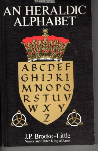 9780860513209: An Heraldic Alphabet