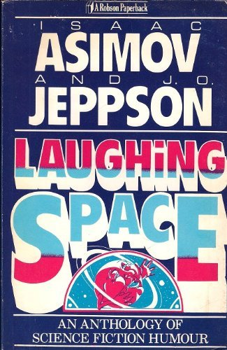 9780860513230: Laughing Space: Anthology of Science Fiction Humour