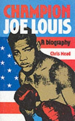 9780860513902: Champion Joe Louis: A Biography