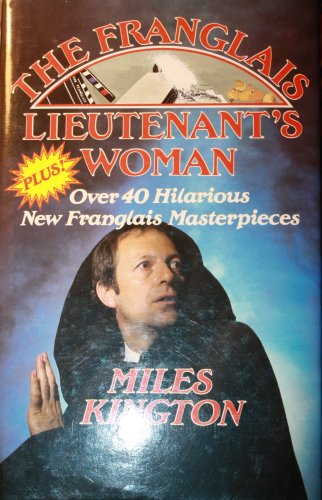 9780860513988: The Franglais Lieutenant's Woman and Other Literary Masterpieces (French Edition)