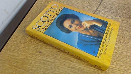 Scotto : More Than a Diva: Scotto Renata and Roco Octavio
