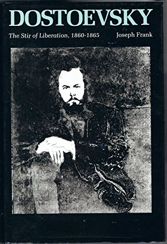 9780860514244: Dostoevsky: The Stir of Liberation, 1860-65