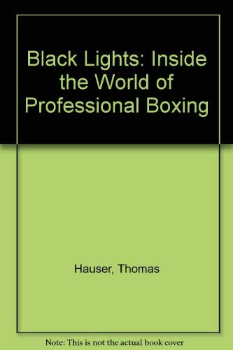 9780860514435: Black Lights: Inside the World of Professional Boxing